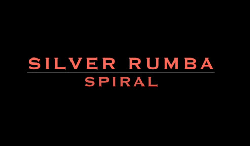 Silver Rumba: Spiral